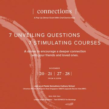 |connections| A Pop Up Dinner Event With Chef Derrick Kwa on Saturday, 28 November